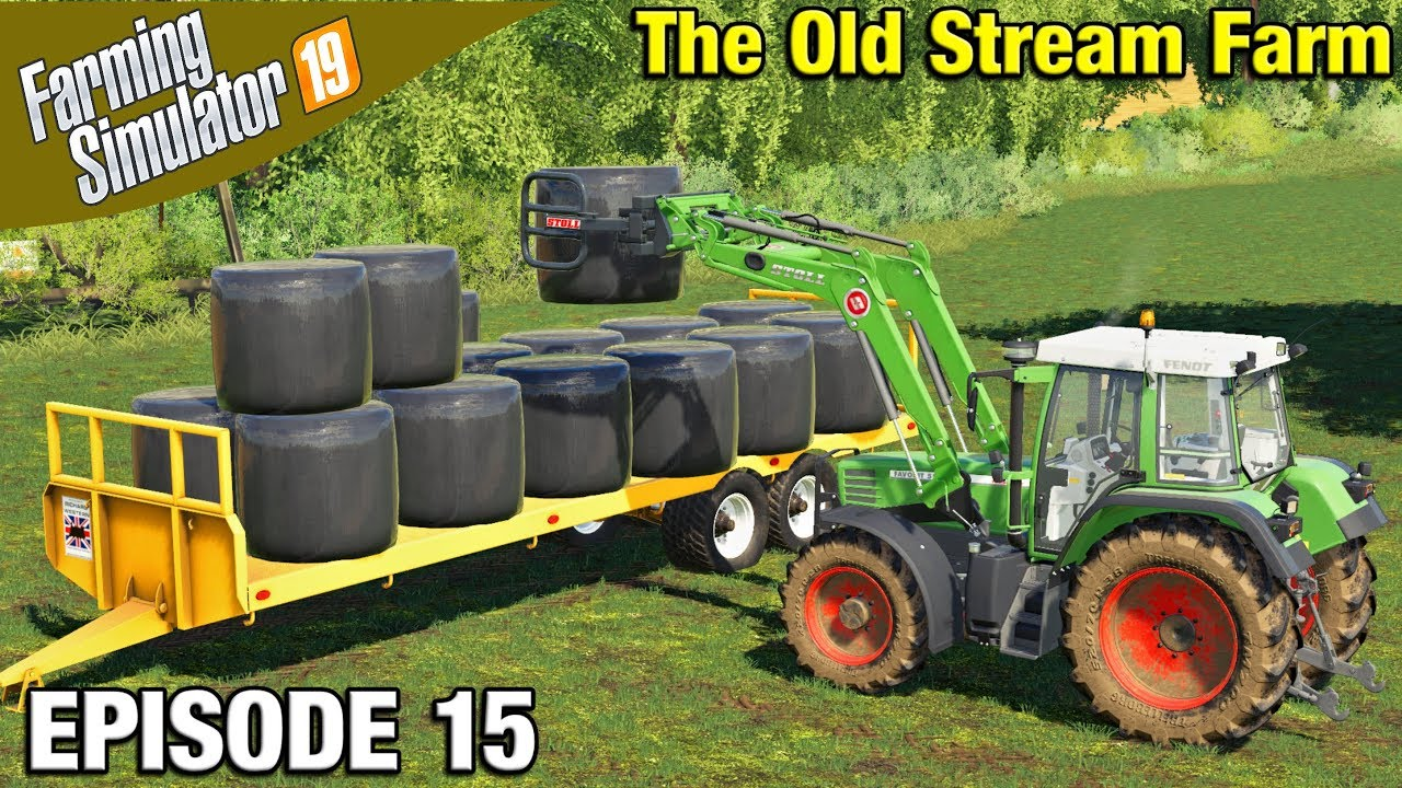 USING THE SILAGE BALE GRAB Farming Simulator 19 Timelapse - The Old Stream  Farm FS19 Episode 15