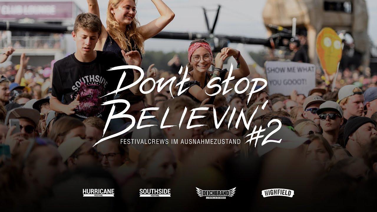 Don't Stop Believin' - Festivalcrews im Ausnahmezustand #2