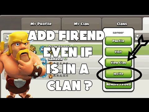 Clash Of Clans How To Invite A Friend Even If Hes In A Clan