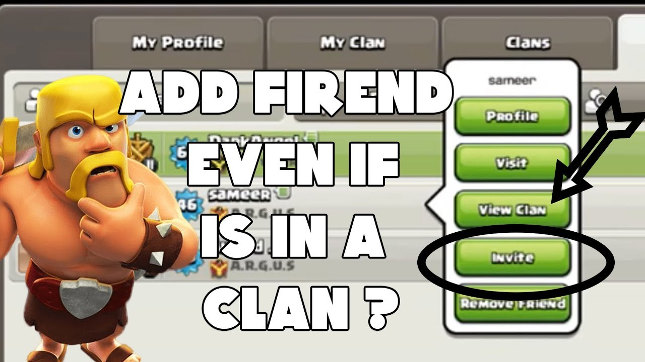 Clash of clans How to Invite a friend even if hes in a ...