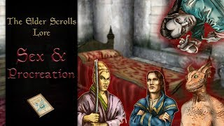 Sex, Relationships & Procreation on Tamriel - The Elder Scrolls Lore