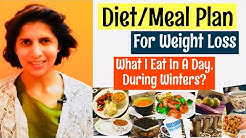 Diet & Meal Plan For Healthy Weight Loss   What I Eat In A Day During Winters   Tips to Lose Weight