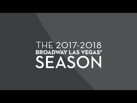 The 2017/18 Broadway Las Vegas Series