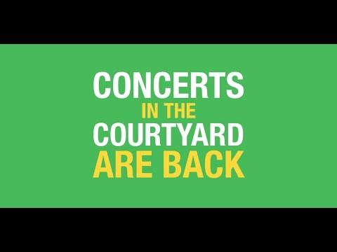 PROMO: Concerts in the Courtyard 2018