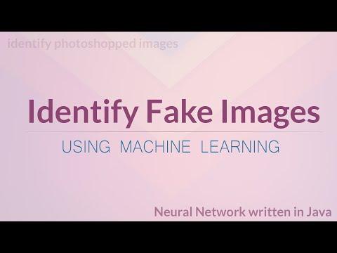 Identify Photoshopped (Fake) Images - Neural Network Project Using Java