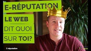 Ta e-réputation : le web dit quoi sur toi ?
