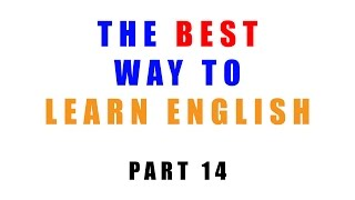 The best way to learn English - Part 14 : Use the Internet to find people to practice speaking with