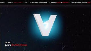 Vairo - Swara (FLAWX Remix)