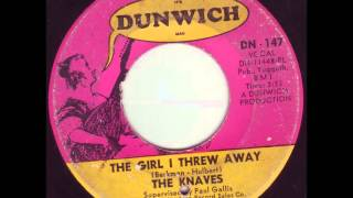 The Knaves - The Girl I Threw Away