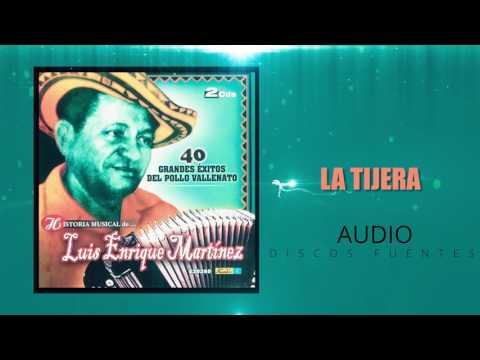 La tijera - Luis Enrique Martinez/ Discos Fuentes