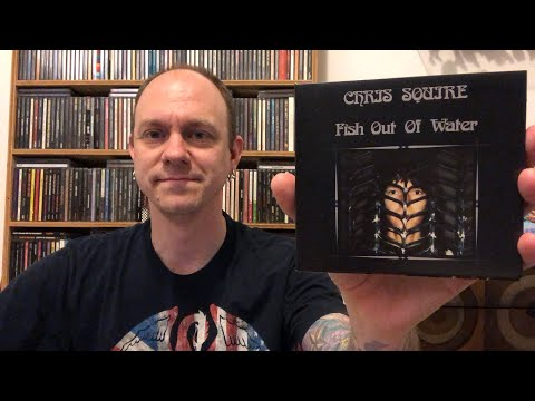 Chris Squire (Yes) - Fish Out Of Water - Deluxe Album Review & Unboxing