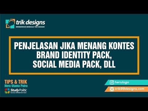 PENJELASAN JIKA MENANG KONTES BRAND IDENTITY PACK, SOCIAL MEDIA PACK, DLL