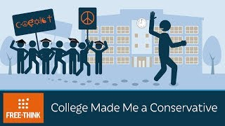 College Made Me a Conservative
