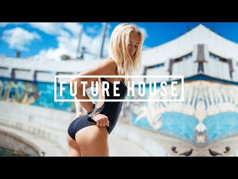 Best Future House Mix 2018 💦 Mashups & Remixes | Popular Songs Party Dance Music Mix