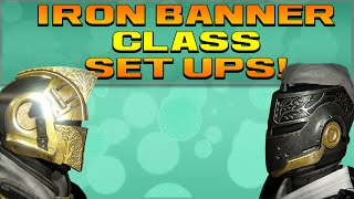 Destiny - Iron Banner Best Classes! (New class Set ups)