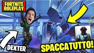 SPACCATUTTO IS OFF! DEXTER IS IN PERICAL! REAL VITTORY!-(Fortnite ITA Roleplay)