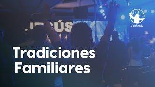 Tradiciones Familiares. | Festival por la familia | Pastor Rony Madrid