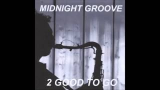 2 good to go : Ready or Not (CD : Midnight Groove) - 2014