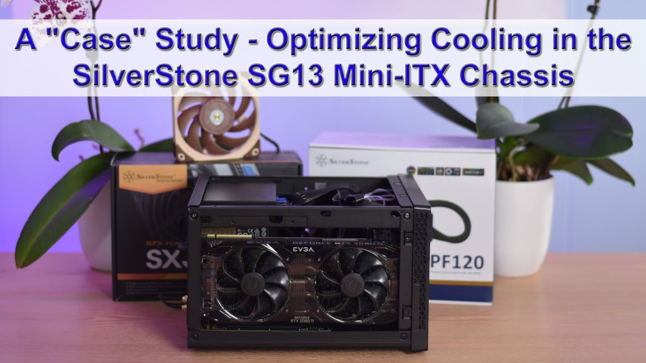 Download Optimizing Liquid Cooling in the SilverStone SG13 Chassis - Fan/PSU Setup & Video Card Type