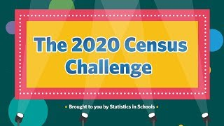 The 2020 Census Challenge