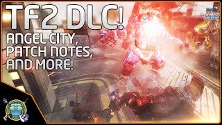 Titanfall 2 DLC!  Angel City, Patch Notes Review, and More!