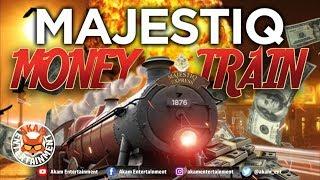Majestiq - Money Train - August 2019