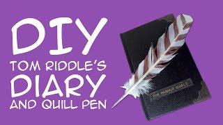 DIY Harry Potter Tom Riddle Diary & Quill Pen: (For Harry Potter Fans) a COLLAB with TheAshHeart5000