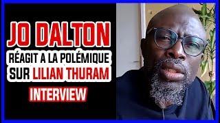 Jo Dalton  réagit a la polémique sur Lilian Thuram
