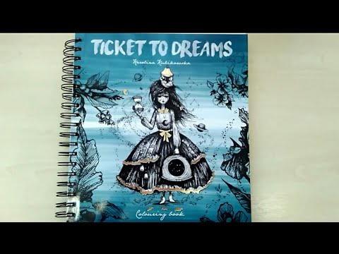 Обзор на раскраску Ticket to dreams Каролины Кубиковской