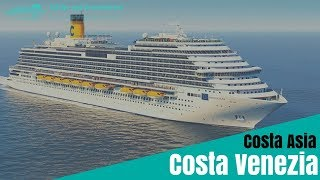 Costa Venezia - das China-Kreuzfahrtschiff von Costa Kreuzfahrten / Costa Asia
