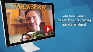 Comment passer du Coaching Individuel à Internet (et créer des cours et des formations en ligne)
