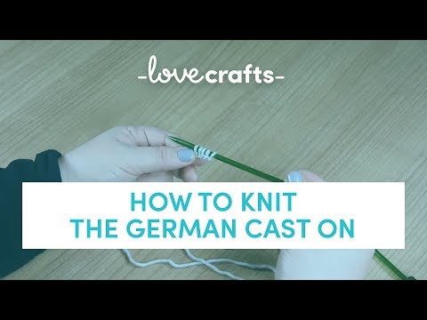 How to Knit - German Cast On   LoveKnitting