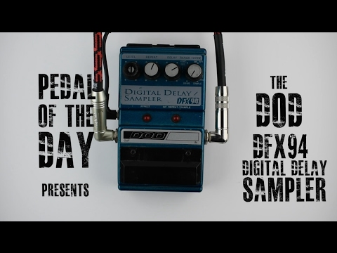 DOD DFX94 Digital Delay/Sampler Guitar Effects Pedal Demo Video