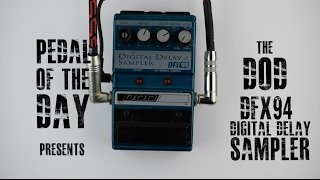 DOD DFX94 Digital Delay/Sampler Guitar Effects Pedal Demo Video