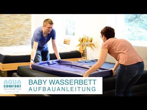 Wasserbett aufbauen anleitung  Baby Wasserbett Aufbauanleitung - YouTube