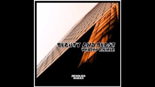 Philipp Riemer - Beauty and Beast (Original Mix)[Dreckige Mukke]