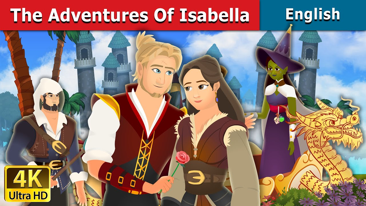 The Adventures of Isabella Story in English | Stories for Teenagers | English Fairy Tales