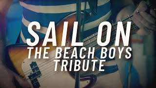 Sail On The Beach Boys Tribute - Promo