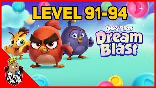 Angry Birds Dream Blast Level 91-94