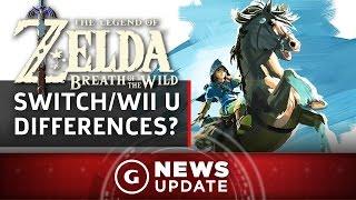 Zelda Switch & Wii U Differences - GS News Update