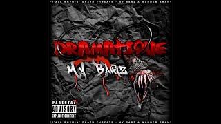 DraMatiQue - My Barz