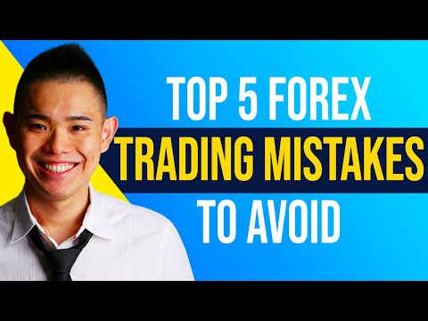 Top 5 Forex Trading Mistakes To Avoid