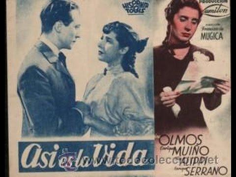 ASI ES LA VIDA-1939- Francisco Mugica