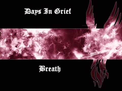 Days In Grief - Breath