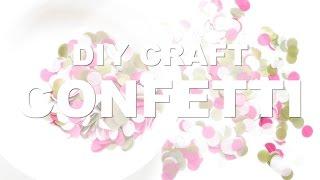 DIY Craft Tutorial | Confetti