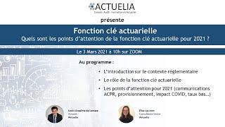 ACTUELIA - Webinaire Fonction Actuarielle 03 Avril 2021
