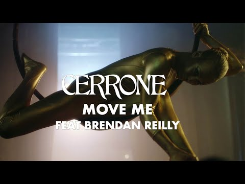 Cerrone - Move Me (feat. Brendan Reilly) (Official Video)
