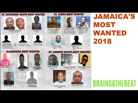 JAMAICA MOST WANTED LIST 2018 !!