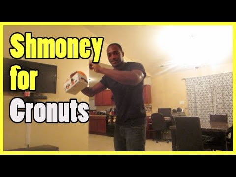 Shmoney For Cronuts