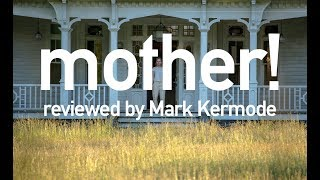 Mother! reviewed by Mark Kermode